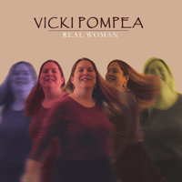 Real Woman — Vicki Pompea