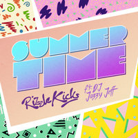 Summertime — DJ Jazzy Jeff, Rizzle Kicks