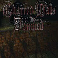 Charred Walls Of The Damned — Charred Walls of the Damned