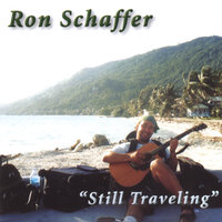 Still Traveling — Ron Schaffer
