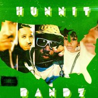 Hunnit Bandz — Philly Redface, Jay Griffy, Da Troopa