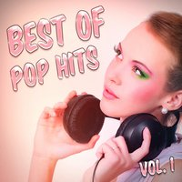 Best of Pop Hits, Vol. 1 — It's a Cover Up