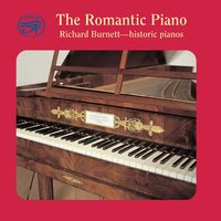 The Romantic Piano on Historic Pianos — John Field, Richard Burnett