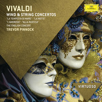 Vivaldi: Wind & String Concertos — The English Concert, Trevor Pinnock