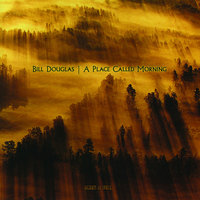 A Place Called Morning — BILL DOUGLAS