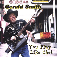 You Play Like Chet — Gerald Smith