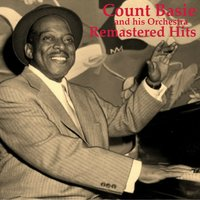 Remastered Hits — Count Basie & His Orchestra