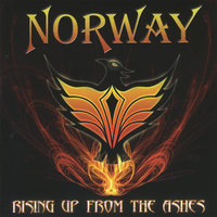 Rising Up From the Ashes — Norway