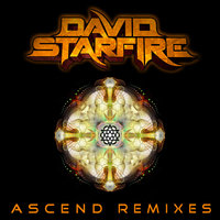 Ascend Remixes — David Starfire
