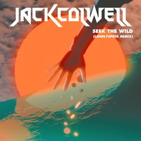 Seek the Wild — Jack Colwell, Lonelyspeck