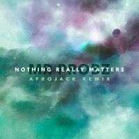 Nothing Really Matters — Mr. Probz