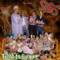 Fight to Survive — SiDS