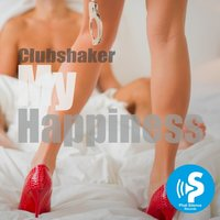 My Happiness — Clubshaker