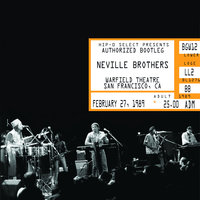 Authorized Bootleg/Warfield Theatre, San Francisco, CA, February 27, 1989 — The Neville Brothers