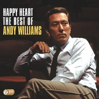 Happy Heart: The Best Of Andy Williams — Фредерик Лоу, Andy Williams