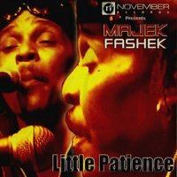 Little Patience — Majek Fashek