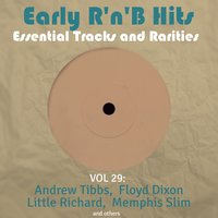 Early R 'N' B Hits, Essential Tracks and Rarities, Vol. 29 — сборник