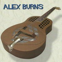 The Blues Is Here to Stay — Alex Burns