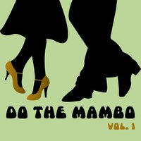 Do The Mambo, Vol. 1 — сборник