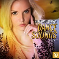 Afterhours NYC: Dance Sounds, Vol. 2 — сборник