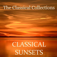 The Classical Collections - Classical Sunsets — сборник