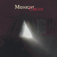 Midnight Circus — Michael Hedstrom