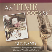 As Time Goes By — David Davidson, Jeff Steinberg, Denis Solee, Kenny Malone, The David Humphreys Orchestra, John Catchings