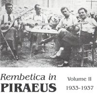 Rembetica in Piraeus Vol. 2 - 1933-1937 — сборник