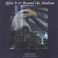 After 9-11 Beyond The Shadows — David Koller