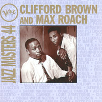 Verve Jazz Masters 44 — Clifford Brown, Max Roach