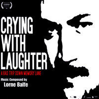 Crying With Laughter — Lorne Balfe