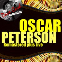 Remastered Plus Live — Oscar Peterson