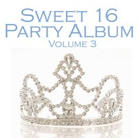 Sweet 16 Party Album Volume 3 — The Popettes