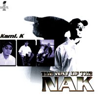The Way Of The Nak — Kami. K