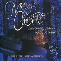 Merry Christmas — James Anthony, Rob Reed