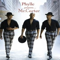 Mr. Carter — Phylle