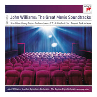 John Williams: The Great Movie Soundtracks — John Towner Williams