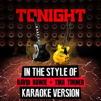Tonight (In the Style of David Bowie + Tina Turner) - Single — Ameritz Audio Karaoke