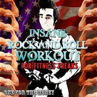 Insane Rock and Roll Workout for Fitness Freaks - One for the Money — сборник