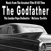 The Godfather — The London Pops Orchestra, Conducted by Nelson Corbin