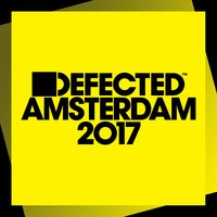 Defected Amsterdam 2017 — сборник