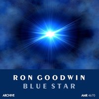 Blue Star — Ron Goodwin and His Orchestra