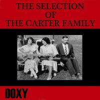 The Selection of The Carter Family — The Carter Family