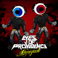 Renegade — Eyes Of Providence