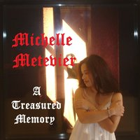 A Treasured Memory — Michelle Metevier