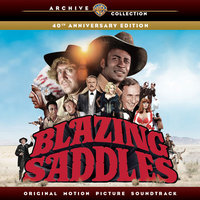 Blazing Saddles: Original Motion Picture Soundtrack - 40th Anniversary Edition — Hollywood Studio Symphony Orchestra