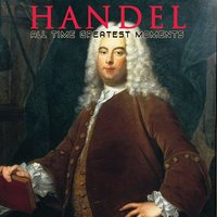 Handel: All Time Greatest Moments — Academy Of St. Christopher Orchestra