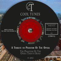 A Tribute to Phantom of the Opera — A Tribute to Phantom Of The Opera Band