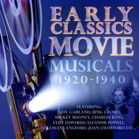 Early Classics: Movie Musicals - 1920-1940 — Bing Crosby