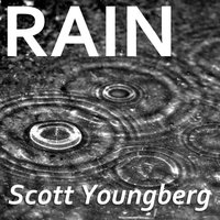 Rain — Scott Youngberg